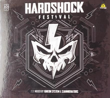 Hardshock Festival mixed by Igneon System & Sjammienators