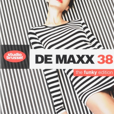 De maxx [van] Studio Brussel. 38, The funky edition