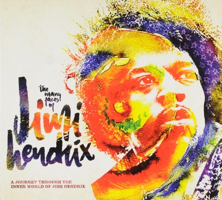 The many faces of Jimi Hendrix : a journey through the inner world of Jimi Hendrix