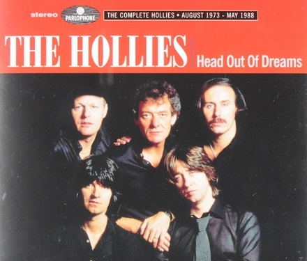 Head out of dreams : The complete Hollies August 1973 - May 1988