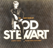 The many faces of Rod Stewart : a journey through the inner world of Rod Stewart