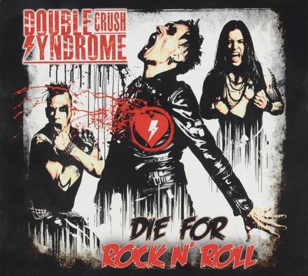 Die for rock n' roll