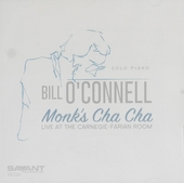 Monk's cha cha : Live at the Carnegie-Farian room