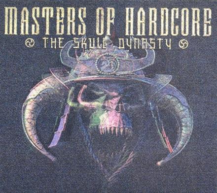 Masters of hardcore : The skull dynasty