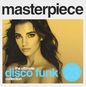 Masterpiece : The ultimate disco funk collection. vol.23