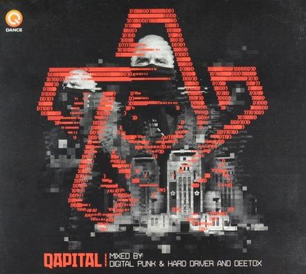 Qapital : Mixed by Digital Punk & Hard Driver and Deetox
