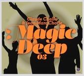 Magic deep. Vol. 3