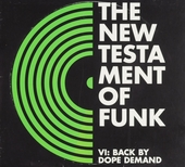 The new testament of funk. vol.6 : Back by dope demand