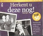Herkent u deze nog! : 50 Nederlandse klassiekers uit de jaren '50 en '60