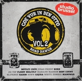 Goe vur in den otto [van] Studio Brussel : Road dawgs. Vol. 2
