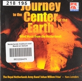 Journey to the center of the earth : Wind music from the Netherlands