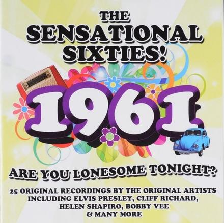 The sensational sixties! : 1961