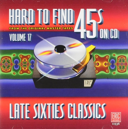Hard to find 45s on cd : Late sixties classics. vol.17