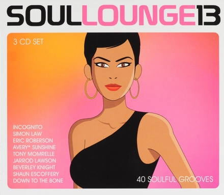 Soul lounge : 40 soulful grooves. vol.13