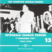 Intégrale Charlie Parker : I remember you. Vol. 13, 1953-1954