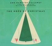 The hope of christmas : Ann Hampton Callaway sings the lyrics of William Schermerhorn