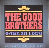 Gone so long : Recorded live in Europe