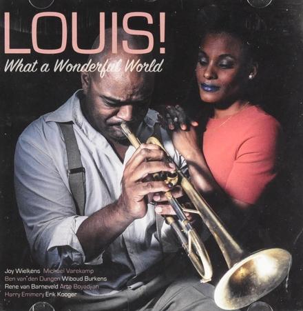 Louis! What a wonderful world