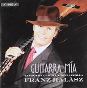 Guitarra mía : tangos by Gardel and Piazzolla