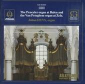 The Penceler organ at Balen and the Van Peteghem organ at Zele