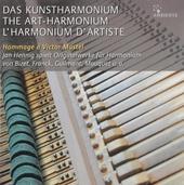 Das Kunstharmonium : Hommage à Victor Mustel