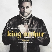 King Arthur : legend of the sword : original motion picture soundtrack