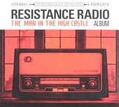 Resistance radio : The man in the high castle