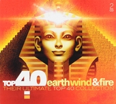 Top 40 Earth, Wind & Fire : their ultimate top 40 collection