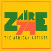 Zaïre 74 : The African artists