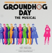 Groundhog day : The musical - Original Broadway cast recording