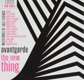 Avantgarde the new thing : Milestones of legends