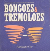 Bongoes & tremeloes