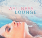 Wellness lounge : music for spa & relaxation