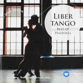 Libertango : Best of Piazzolla