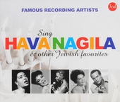 Famous recording artists sing Hava nagila & other Jewish favorites