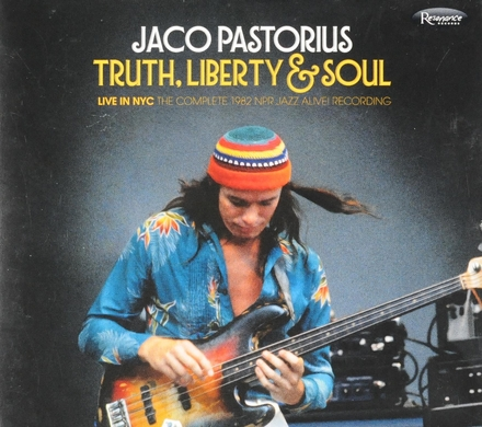 Truth, liberty & soul : live in NYC - The complete 1982 NPR Jazz Alive! recording