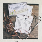 Build your kingdom here : A Rend Collective mix tape