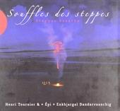 Souffles des steppes : Steppes breaths