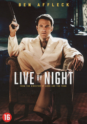 Live by night / written and directed by Ben Affleck
