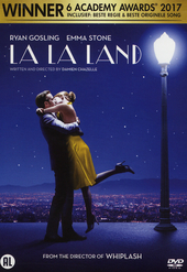 La la land / written and directed by Damien Chazelle