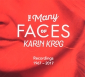 The many faces of Karin Krog : recordings 1967-2017