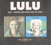 Lulu ; Heaven and earth and the stars