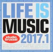 Life is music 2017 : onsterfelijke Studio Brussel songs. 1