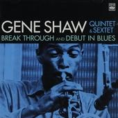 Quintet & sextet : Break through and Debut in blues