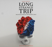 Long strange trip : The untold story of The Grateful Dead