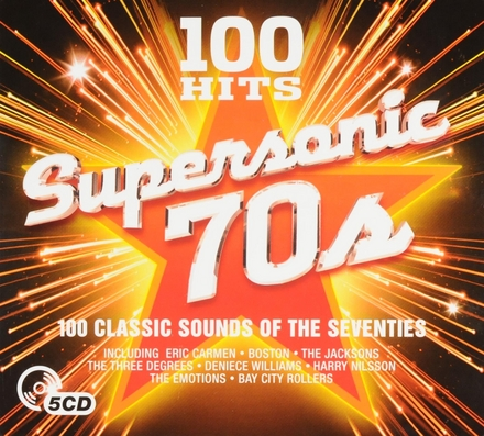 Supersonic 70s : 100 classic sounds of the seventies