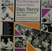 The swinginest dance band : Dan Terry and his Orchestra 1952-1963