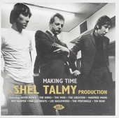 Making time : a Shel Talmy production