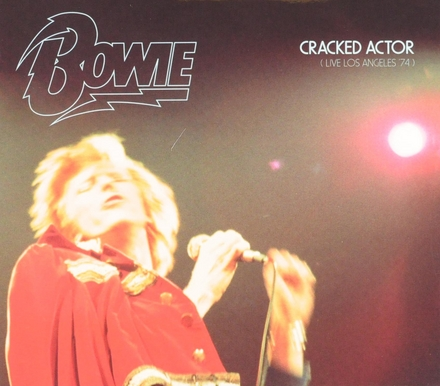 Cracked actor : live Los Angeles '74