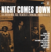 Night comes down : 60s British mod, r&b, freakbeat & Swinging London nuggets